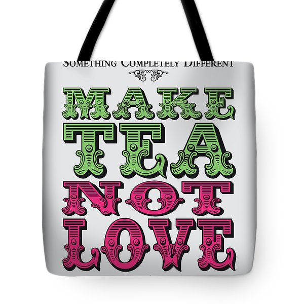 No16 My Silly Quote Poster Tote Bag