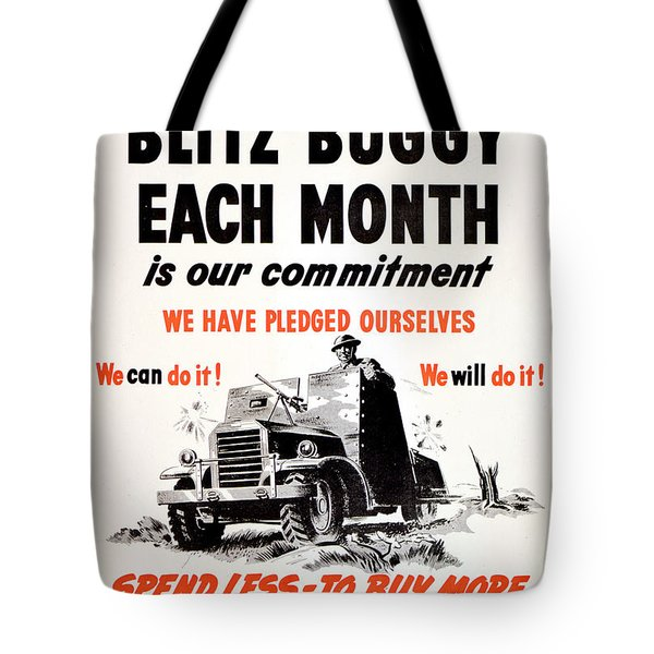 One Blitz Buggy Each Month Is Our Commitment Canada 1945 Tote Bag