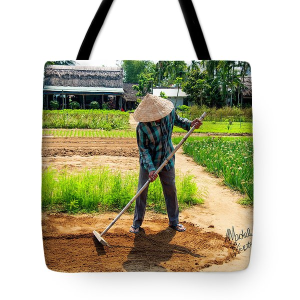 Organic Farmer In Hoi An, Vietnam Tote Bag