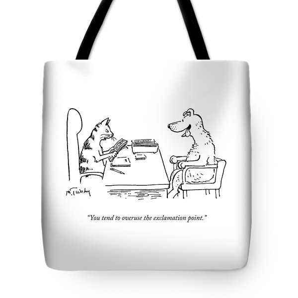 Overuse Of The Exclamation Point Tote Bag