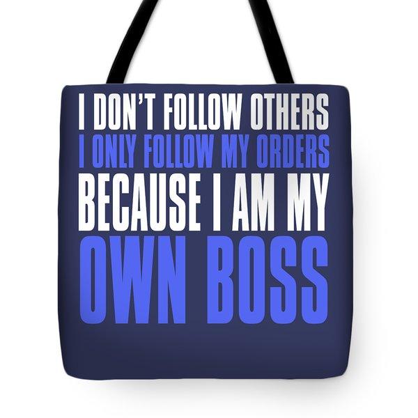 My Own Boss Tote Bag