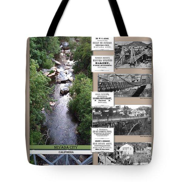 Pine Street Bridge, Nevada City, Ca Tote Bag