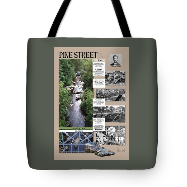 Pine Street Bridge, Nevada City, Ca Tote Bag