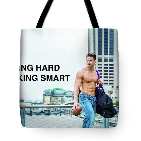 Playing Hard, Working Smart Tote Bag