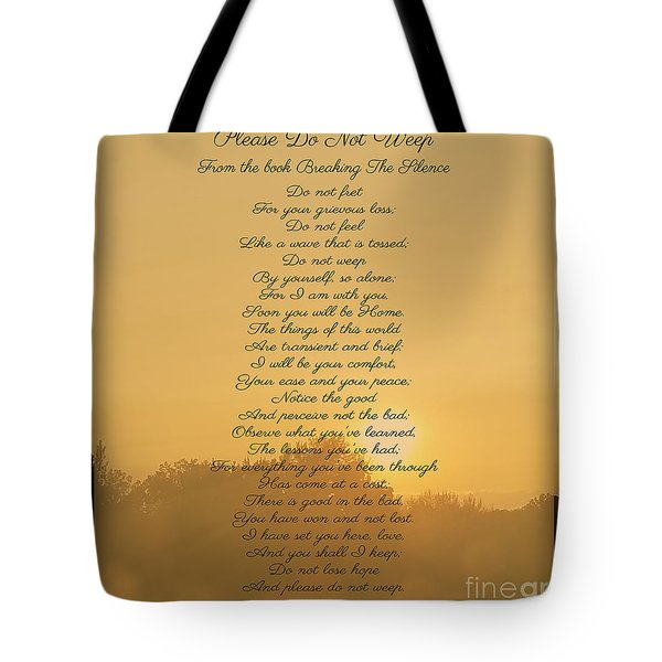 Please Do Not Weep Tote Bag