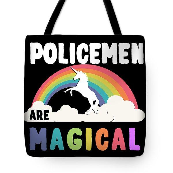 Policemen Are Magical Tote Bag