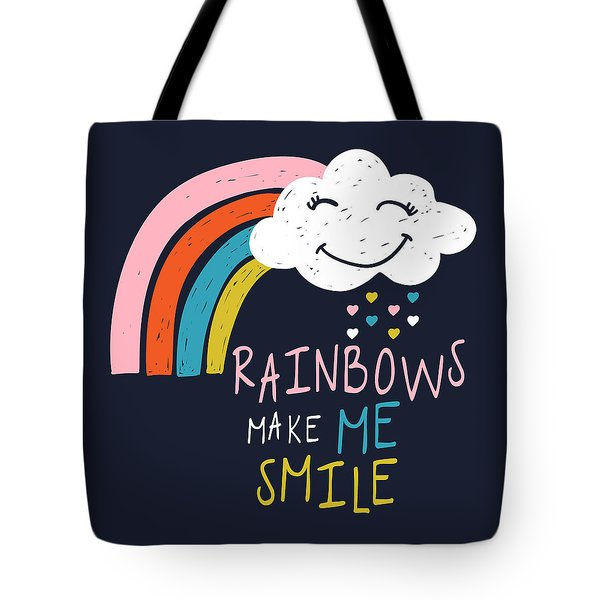 Rainbows Make Me Smile - Baby Room Nursery Art Poster Print Tote Bag