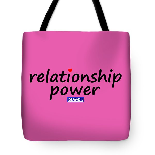 Relationship Power Tote Bag