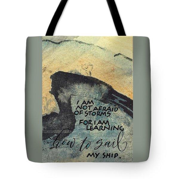 Sail Your Ship Tote Bag