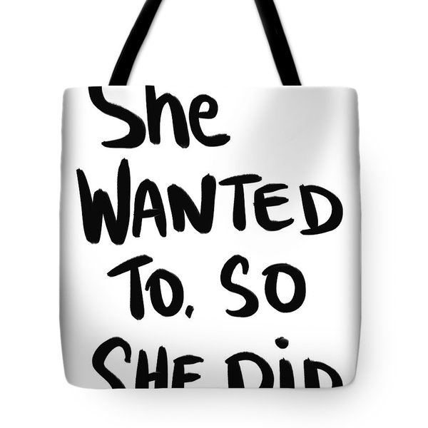She Wanted To Bold- Art By Linda Woods Tote Bag