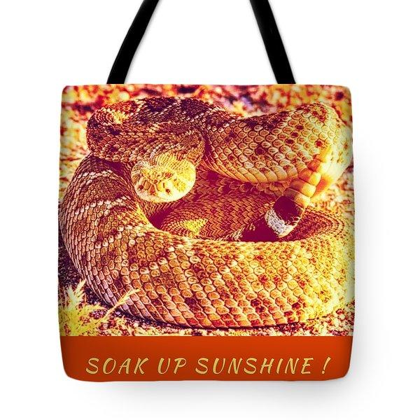 Soak Up Sunshine Tote Bag