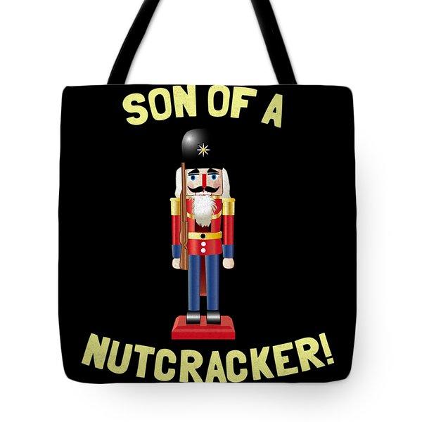 Son Of A Nutcracker Tote Bag