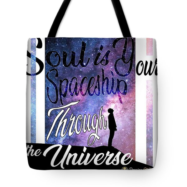 Soul Is Your Spaceship Tote Bag