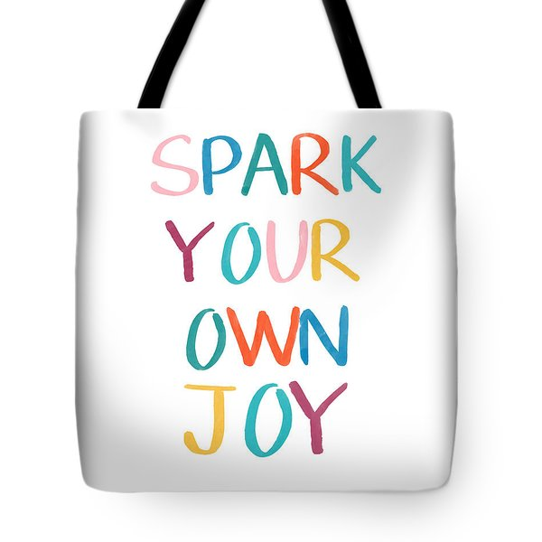 Spark Your Own Joy- Art By Linda Woods Tote Bag