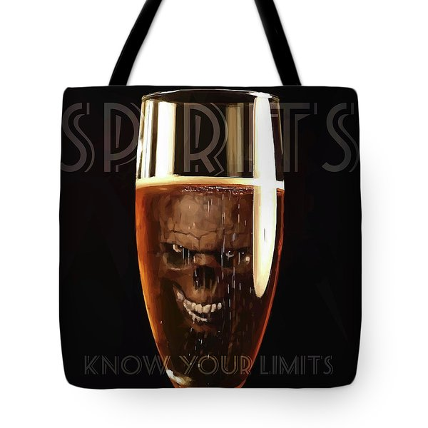 Spirits - Know Your Limits Tote Bag