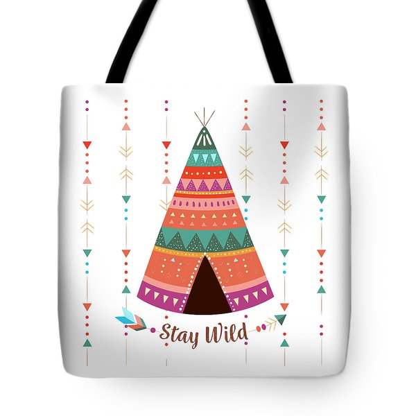 Stay Wild - Boho Chic Ethnic Nursery Art Poster Print Tote Bag
