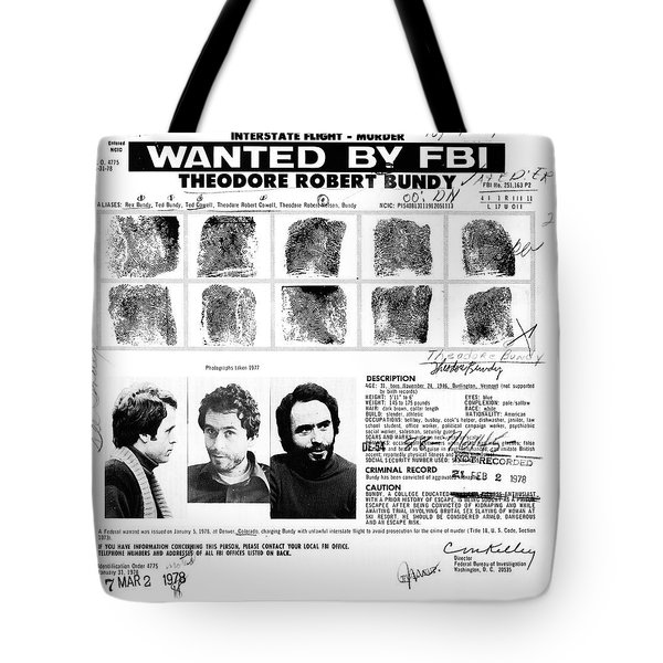 Ted Bundy - Wanted By The Fbi Tote Bag
