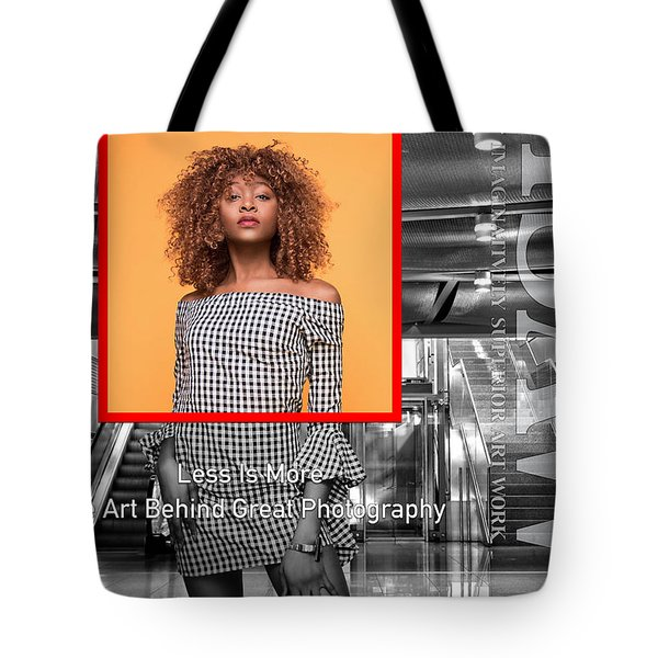 The Art Behind Great Photography Tote Bag
