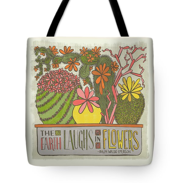The Earth Laughs In Flowers Ralph Waldo Emerson Quote Tote Bag