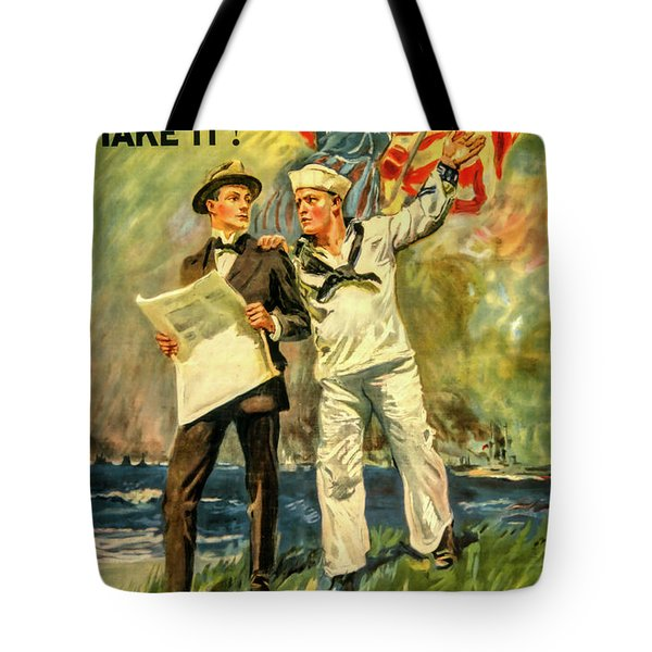 The Navy Needs You Tote Bag