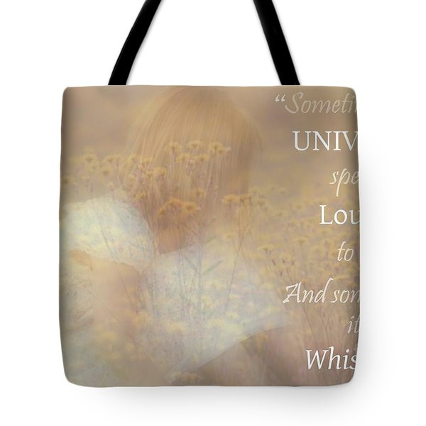 The Universe Speaks Tote Bag