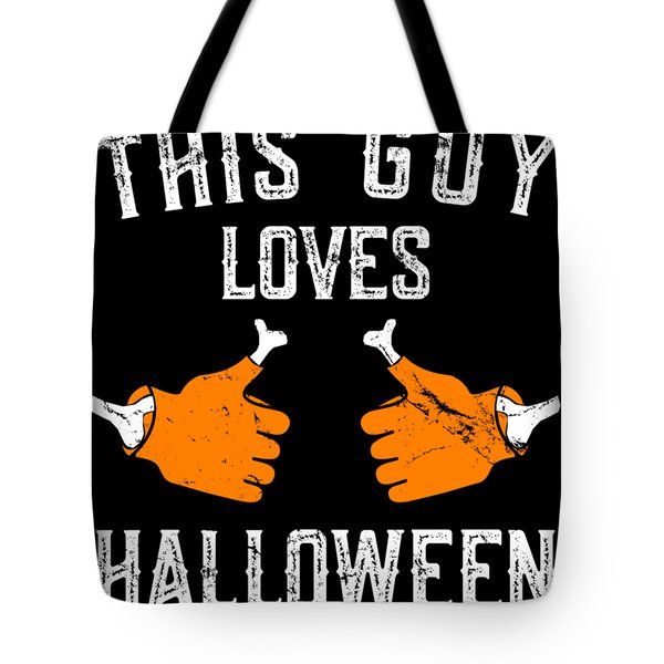 This Guy Loves Halloween Tote Bag