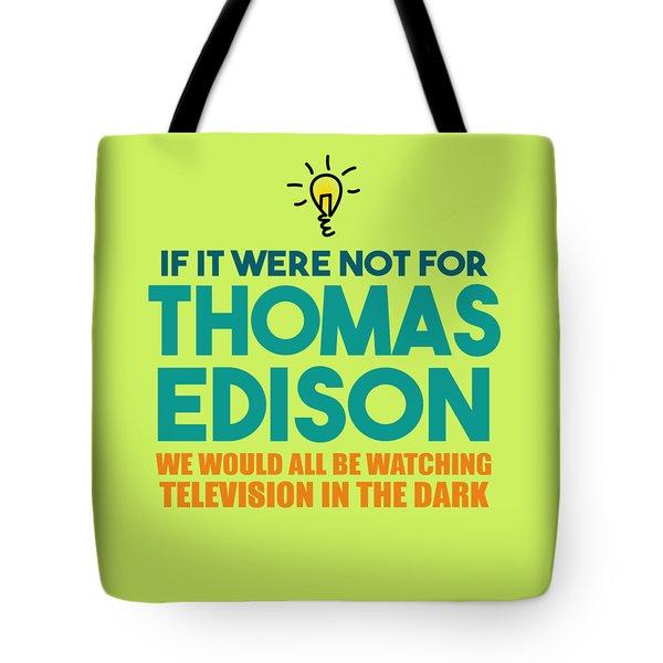 Thomas Edison Tote Bag
