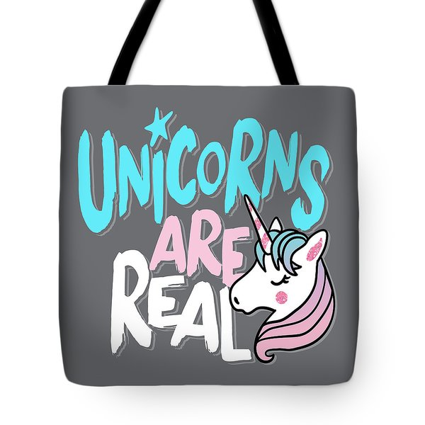 Unicorns Are Real - Baby Room Nursery Art Poster Print Tote Bag