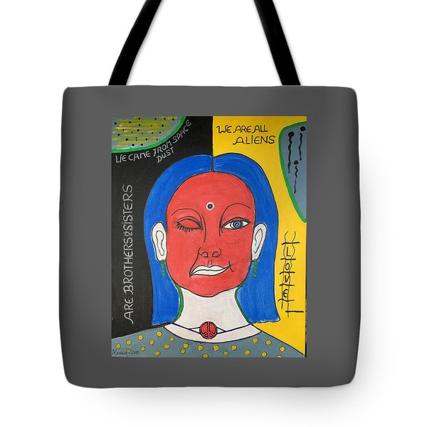We Are All Aliens Tote Bag
