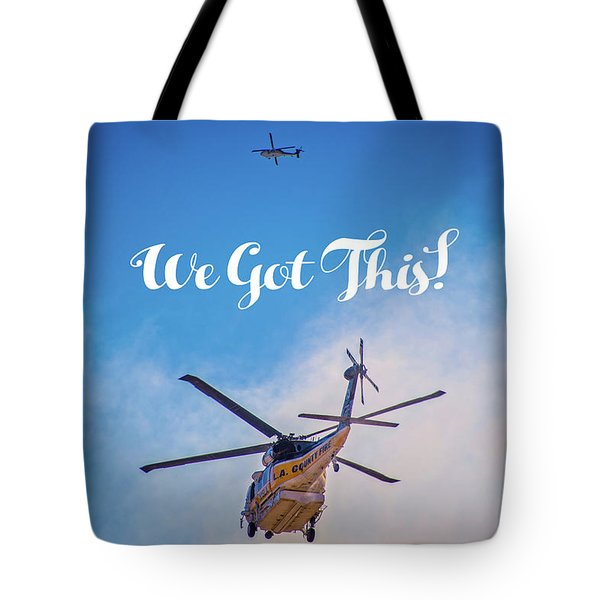 Tote Bag featuring the photograph We Got This by Lynn Bauer