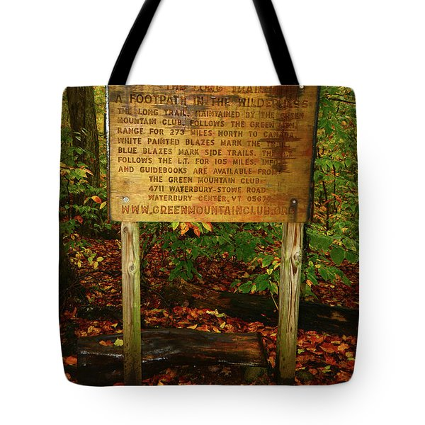 Tote Bag featuring the photograph Welcome To The Long Trail And The Vermont At by Raymond Salani III