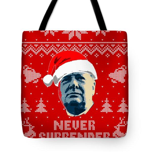 Winston Churchill Never Surrender Christmas Tote Bag