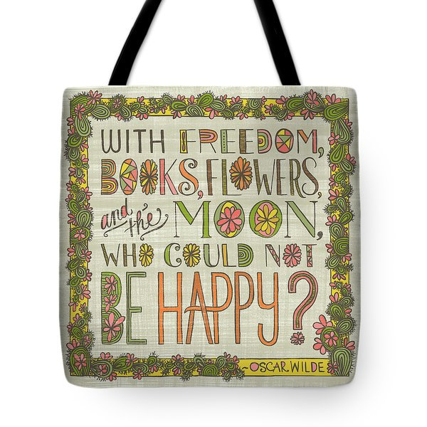 With Freedom Books Flowers And The Moon Who Could Not Be Happy Tote Bag