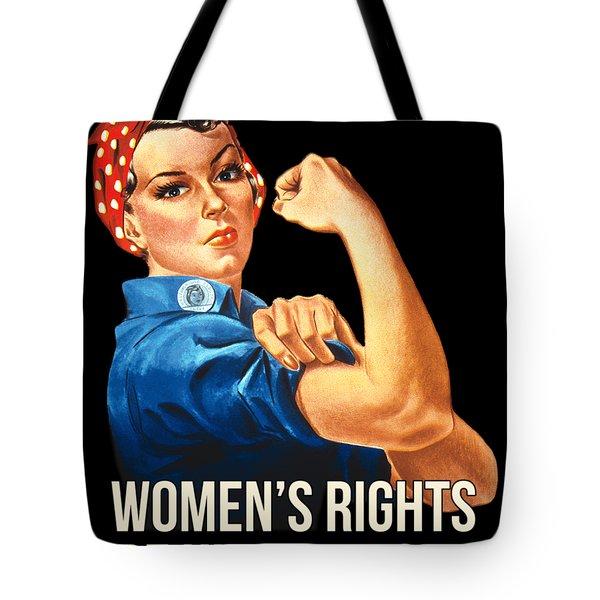 Womens Rights Are Human Rights Tshirt Tote Bag