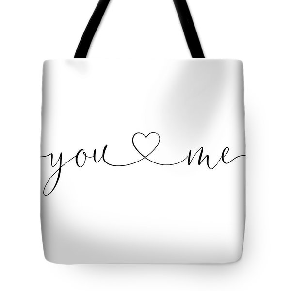 You And Me Black And White Tote Bag
