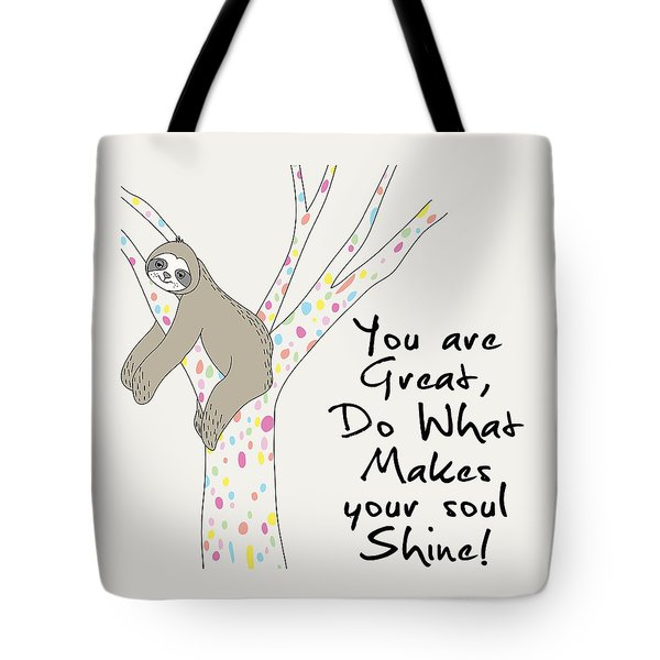 You Are Great Do What Makes Your Soul Shine - Baby Room Nursery Art Poster Print Tote Bag