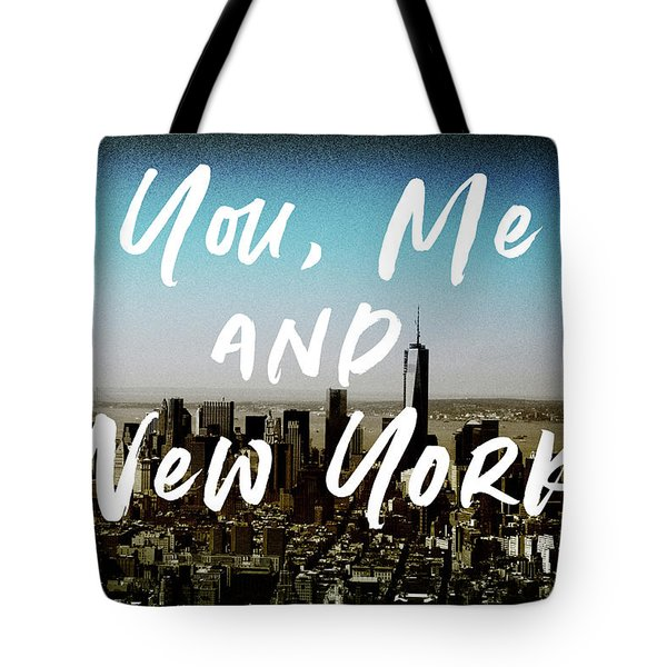 You Me New York Color- Art By Linda Woods Tote Bag