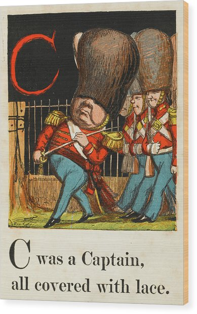C -  Was A Captain All Covered With Wood Print by Mary Evans Picture Library
