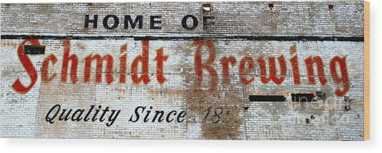 Old Schmidt Brewery  Wood Print