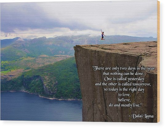 Preikestolen Pulpit Rock Norway Dalai Lama Quote  Wood Print
