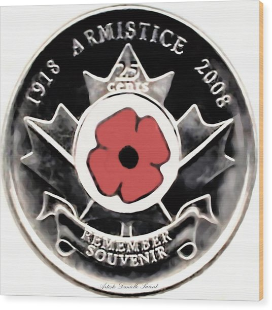 Remember Armistice Jour Du Souvenir  Wood Print