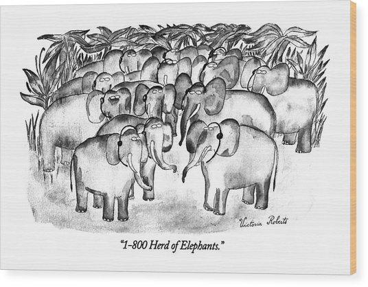 1-800 Herd Of Elephants Wood Print