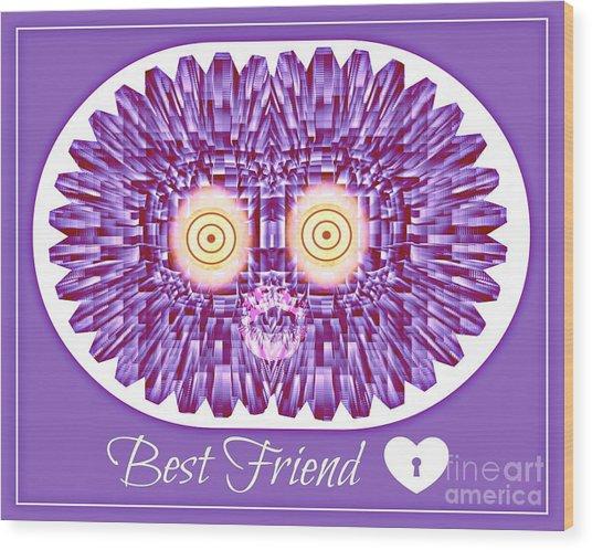 Best Friend Wood Print by Meiers Daniel