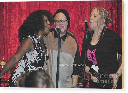 Curtis Salgado With Ladya White And Larhonda Steele Wood Print