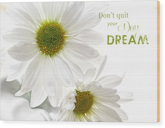 Dreams With Message Wood Print