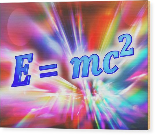 Einstein's Mass-energy Equation Wood Print by Alfred Pasieka