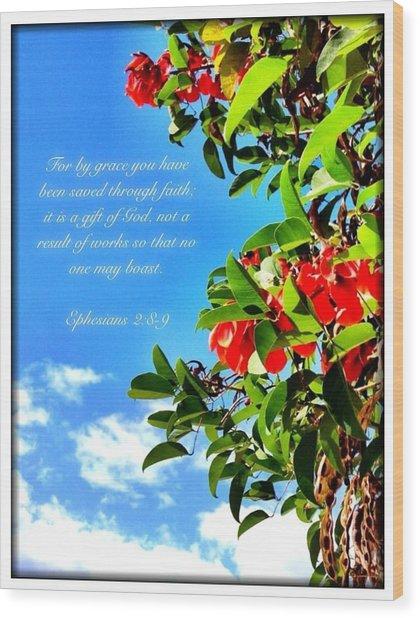 Ephesians 2 8 Wood Print