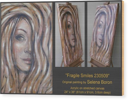 Fragile Smiles 230509 Wood Print