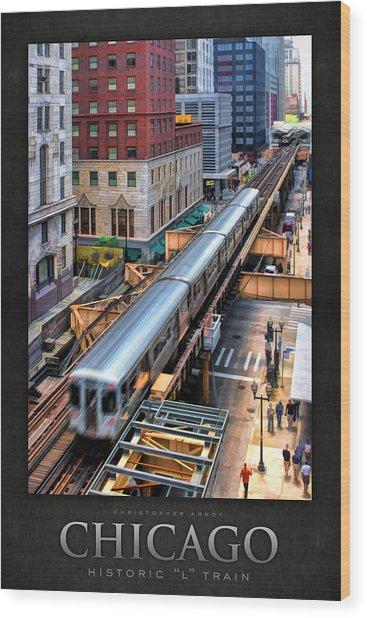 Historic Chicago El Train Poster Wood Print