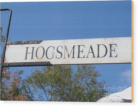 Hogsmeade Sign Wood Print